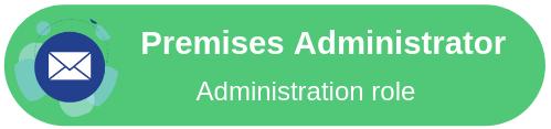 Premises Administrator